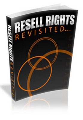 Product picture Resell Rights Revisited